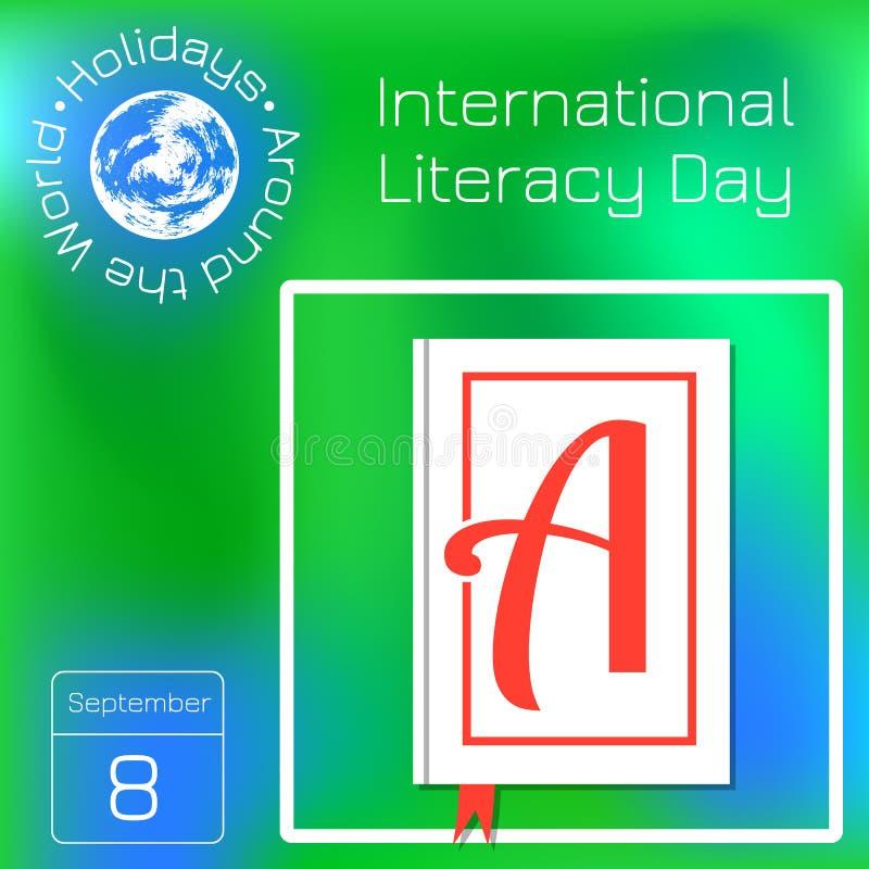 Internationale Geletterdheidsdag Boek met de brief A op de dekking Reekskalender Vakantie rond de Wereld Gebeurtenis van vector illustratie