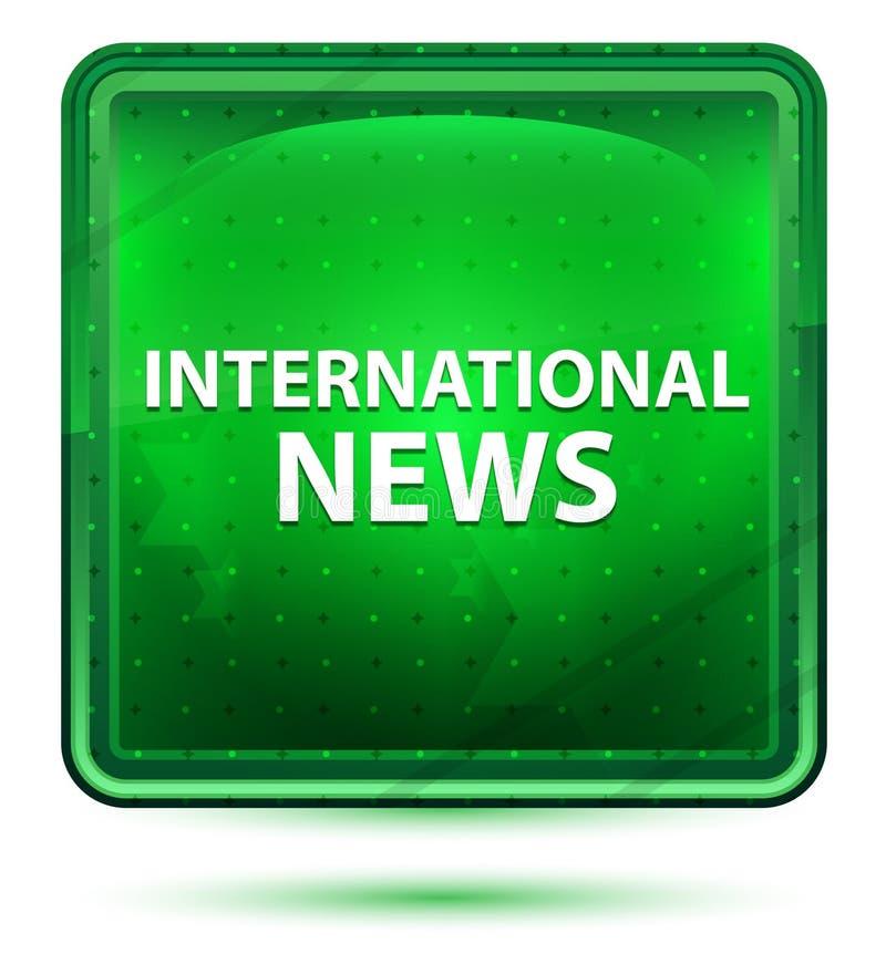 Internationale Nachrichten-hellgrüner quadratischer Neonknopf stock abbildung