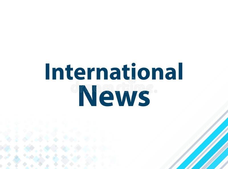 Internationale Nachrichten-moderner flacher Entwurfs-blauer abstrakter Hintergrund vektor abbildung