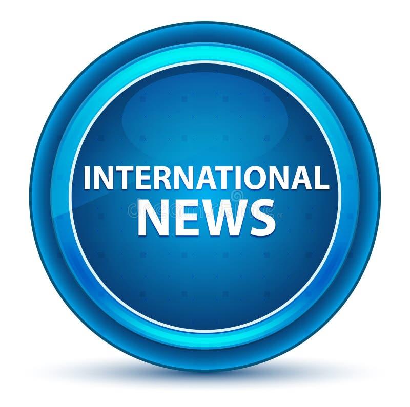 Internationale Nachrichten schauen blauen runden Knopf an stock abbildung
