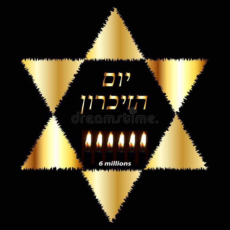 Internationaler Holocaust-Erinnerungs-Tag am 27. Januar Goldener jüdischer Stern Sechs brennende Kerzen für 6 Million tot lizenzfreie abbildung