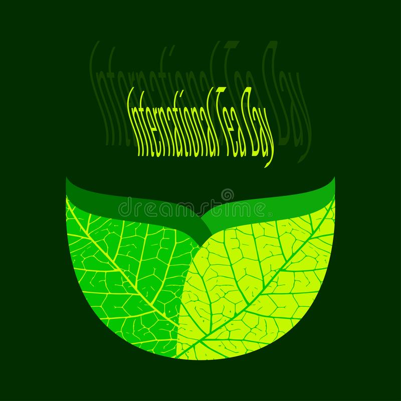 Internationell tedag Jordbruks- feriebegrepp En kopp av gröna teblad med en textur Ånga över te - händelsenamn vektor illustrationer