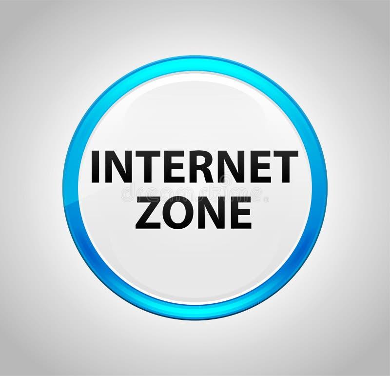 Internet-Zone ringsum blauen Druckknopf stock abbildung