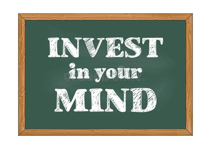 Invest in your mind chalkboard notice Vector illustration stock illustration