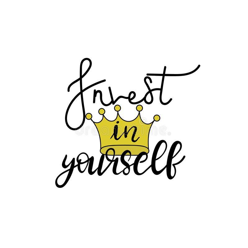 Invest in yourself. Hand drawn typography poster. vector illustration