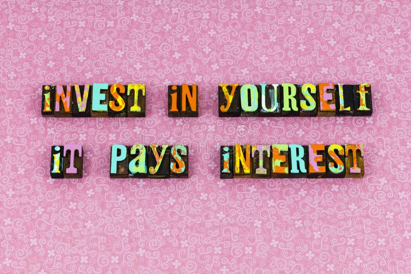 Invest yourself interest payment love letterpress stock images