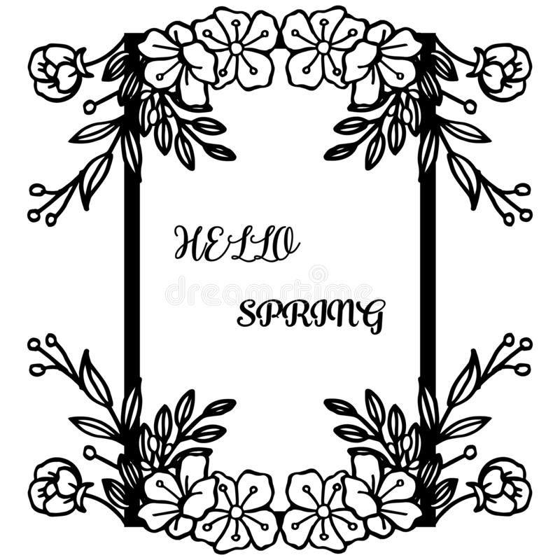 Invitation card hello spring, with silhouette wreath frame on white background. Vector royalty free illustration