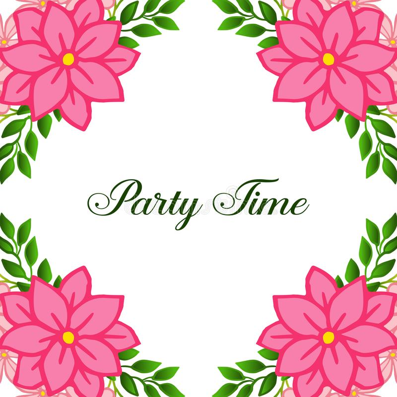 Invitation card of party time, isolated on white backdrop, with pink flower frame. Vector royalty free illustration