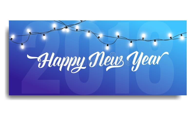 Invito 2018 del nuovo anno Modello della carta con le ghirlande d'ardore e la tipografia Buon anno 2018 illustrazione vettoriale
