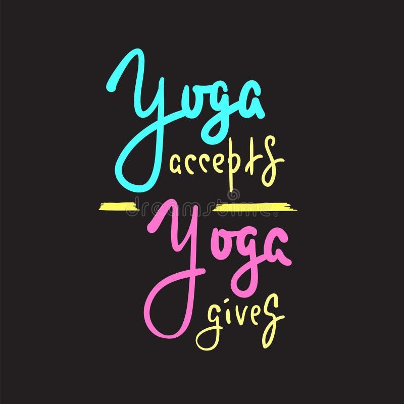 A ioga aceita, dá - inspire e citações inspiradores Rotulação bonita tirada mão ilustração do vetor