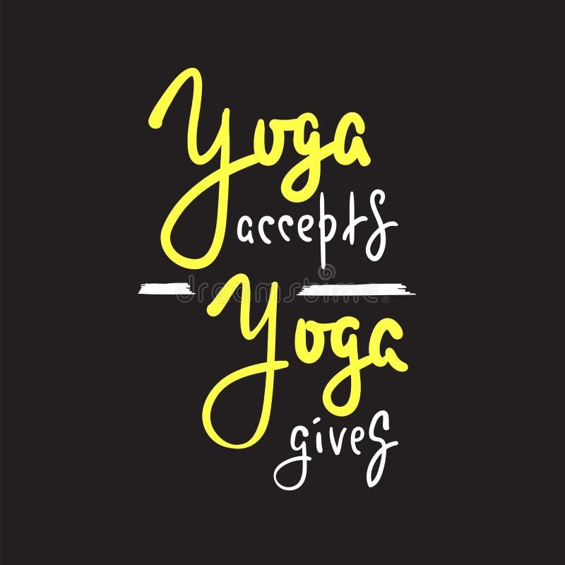 A ioga aceita, dá - inspire e citações inspiradores Rotulação bonita tirada mão ilustração royalty free