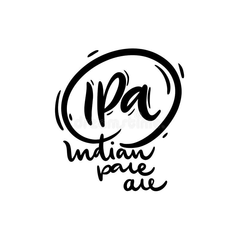 IPA o letras exhaustas del vector de la mano de la India Pale Ale Caligrafía moderna del cepillo ilustración del vector