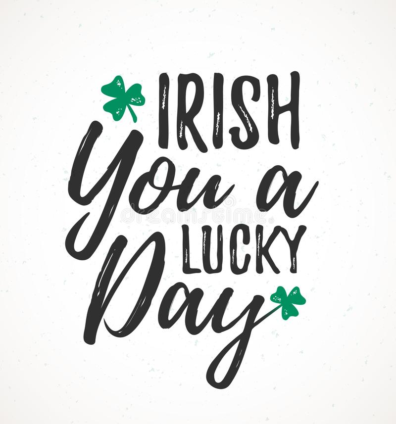 Free Irish You A Lucky Day Royalty Free Stock Photo - 109689175