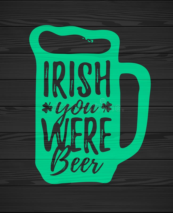 Free Irish You Were Beer Royalty Free Stock Image - 109994676