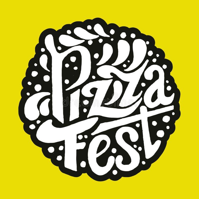 Iscrizione del Fest della pizza Fondo disegnato a mano dell'iscrizione Illustrazione dell'inchiostro illustrazione vettoriale