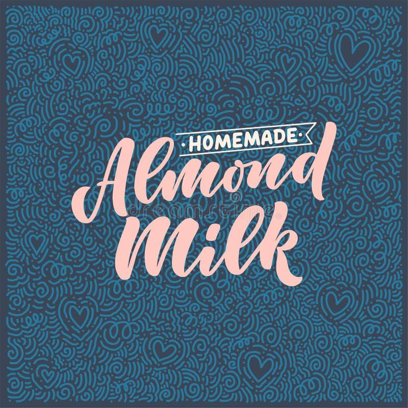 Iscrizione del latte della mandorla per la progettazione dell'insegna, di logo e di imballaggio Alimento sano di nutrizione organ illustrazione vettoriale