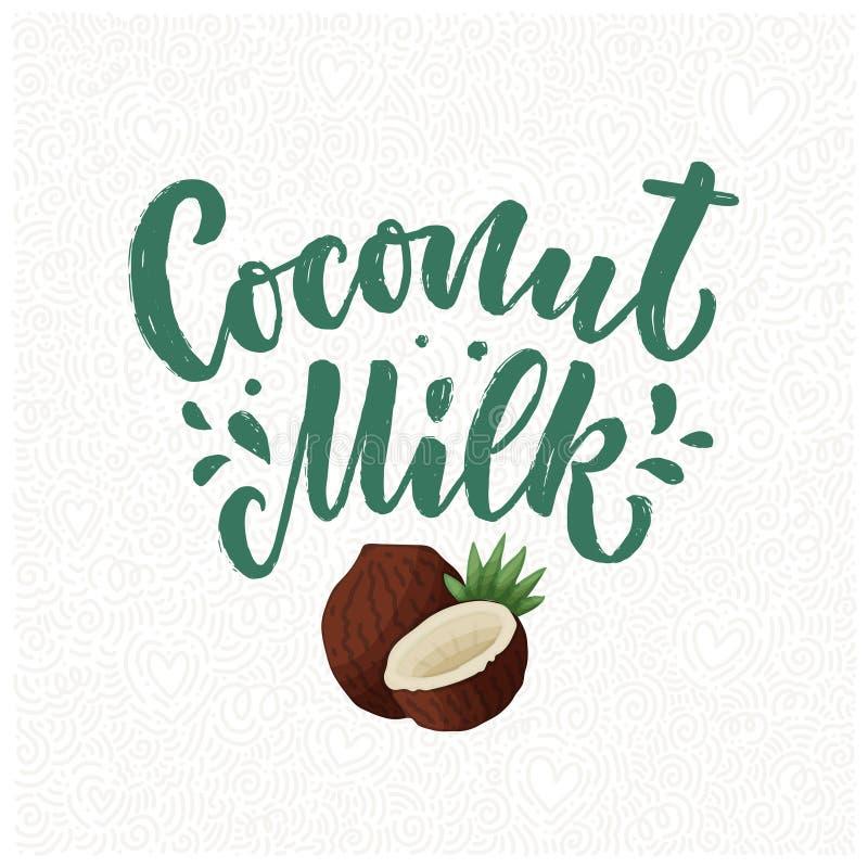 Iscrizione del latte di cocco per la progettazione dell'insegna, di logo e di imballaggio Alimento sano di nutrizione organica Fr fotografia stock libera da diritti