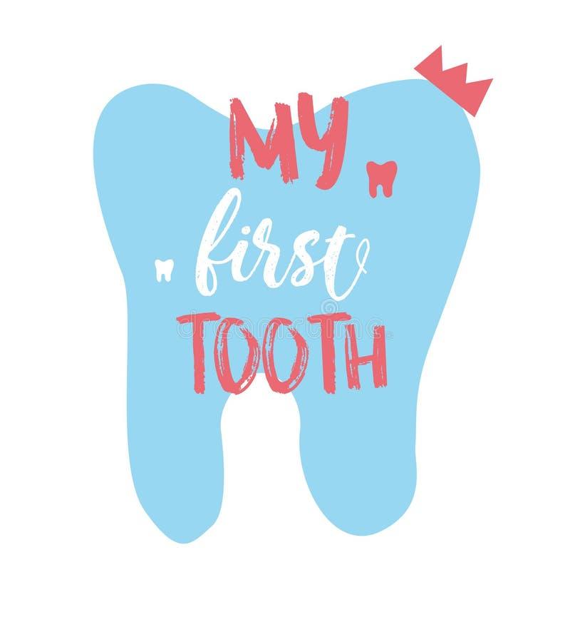 Iscrizione dell'illustrazione con lettere del mio primo dente Congratulazioni pronte per il bambino, genitori Manifesto con la ci immagini stock libere da diritti