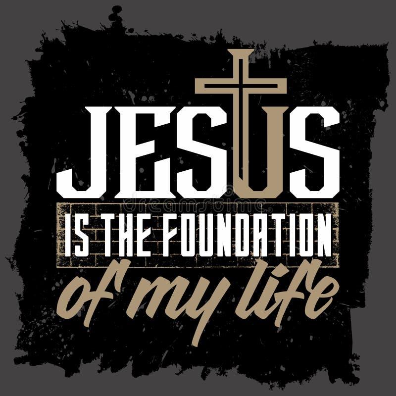 Iscrizione della bibbia Christian Art Gesù è il fondamento della mia vita illustrazione vettoriale