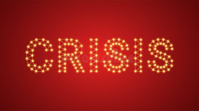 Iscrizione della crisi con le lampade al neon Illustrazione di vettore, testo d'ardore della crisi nel colore dorato Elemento gra illustrazione vettoriale