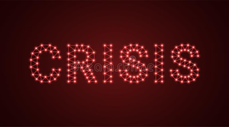 Iscrizione della crisi con le lampade al neon Illustrazione di vettore, testo d'ardore della crisi nel colore rosso Elemento graf royalty illustrazione gratis