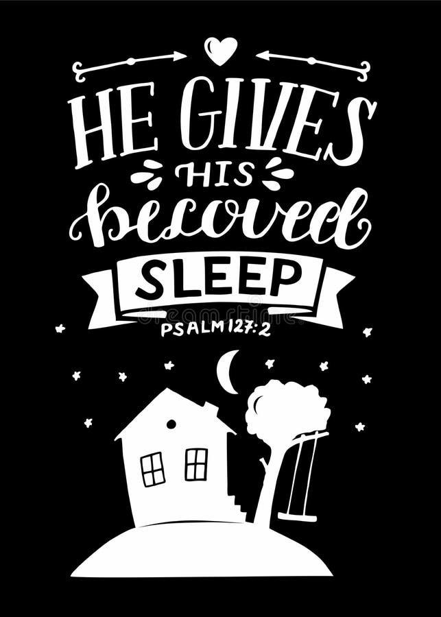 Iscrizione della mano con il verso della bibbia dà il suo sonno caro su fondo nero psalm illustrazione vettoriale