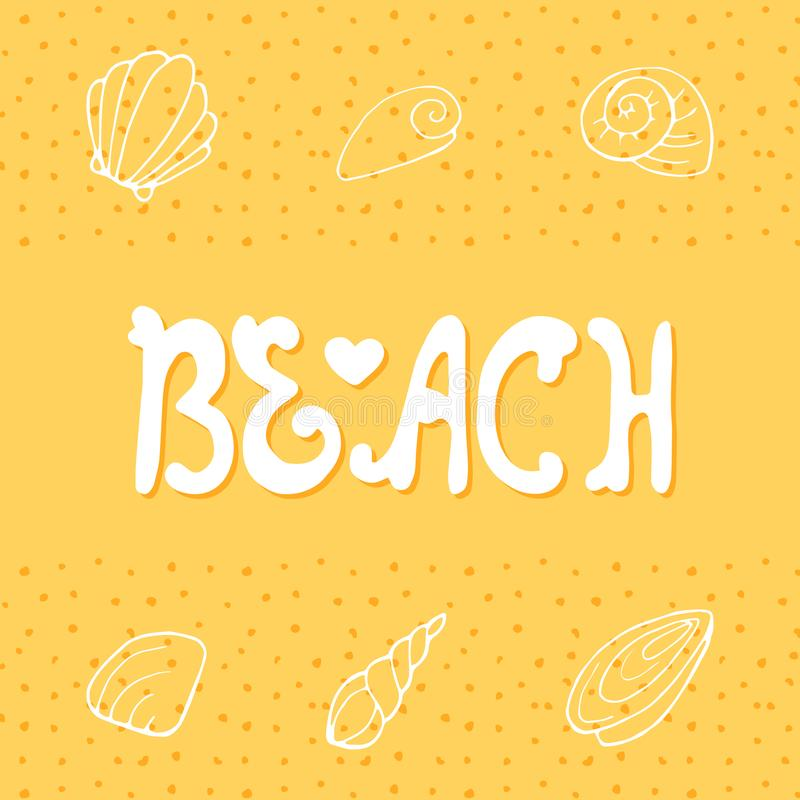 Iscrizione della mano di vettore sulla spiaggia illustrazione vettoriale