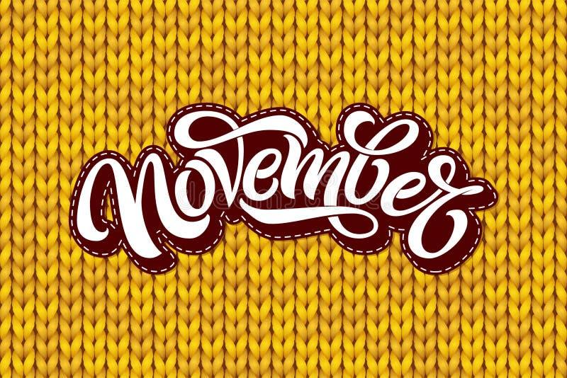 Iscrizione di novembre sulla struttura tricottante gialla La calligrafia moderna della spazzola con senza cuciture tricotta il mo royalty illustrazione gratis