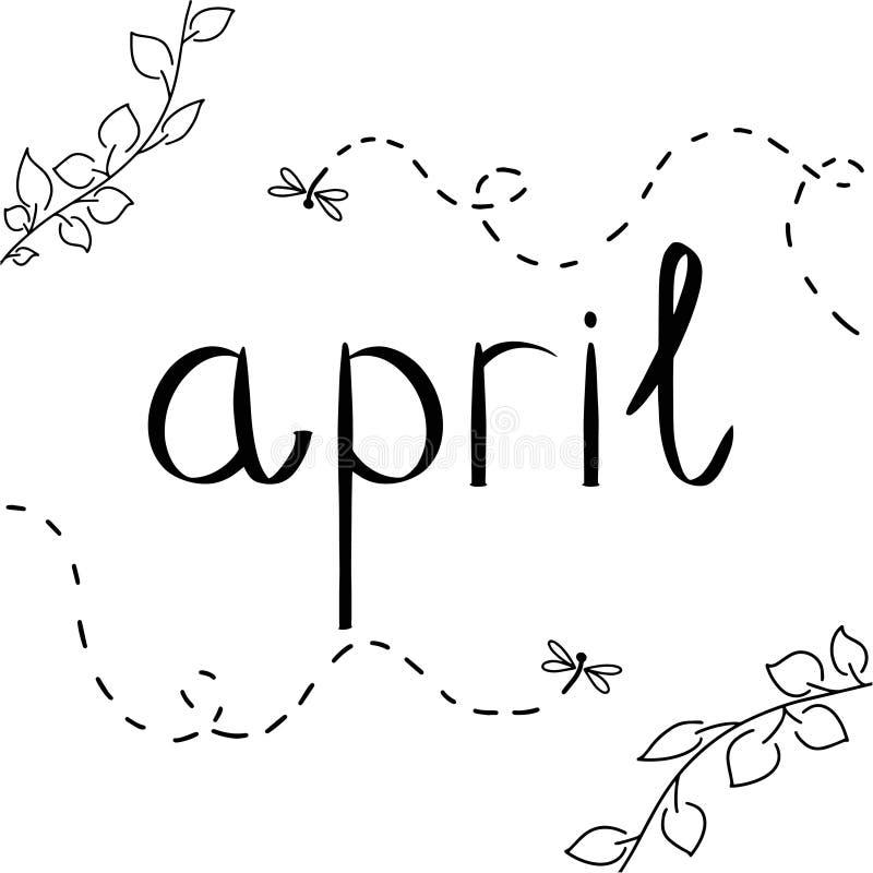 Iscrizione di vettore di aprile, libellula dell'insetto, foglia su fondo bianco Elemento di progettazione scritto mano per la car illustrazione vettoriale