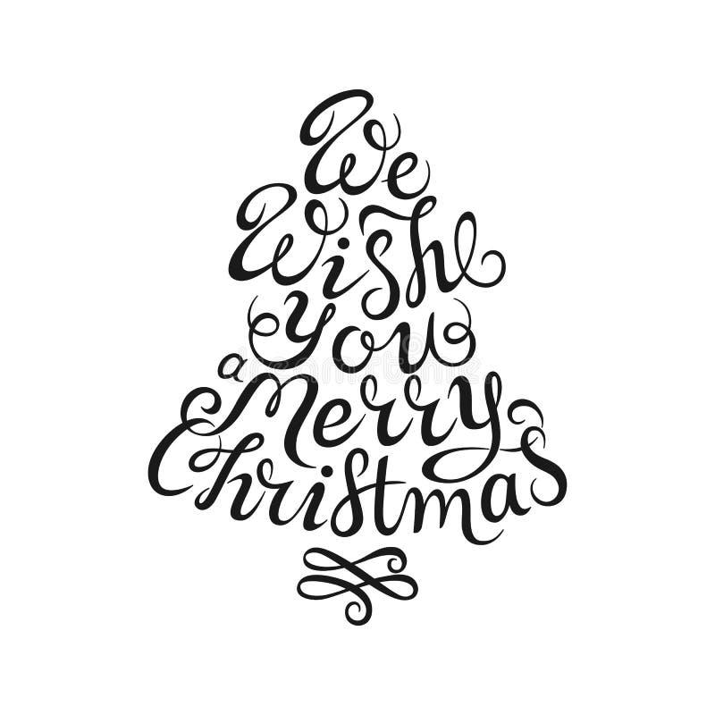 Iscrizione disegnata a mano Vi auguriamo il Buon Natale Calligrafia nera dell'inchiostro su fondo bianco Forma dell'albero di Nat royalty illustrazione gratis