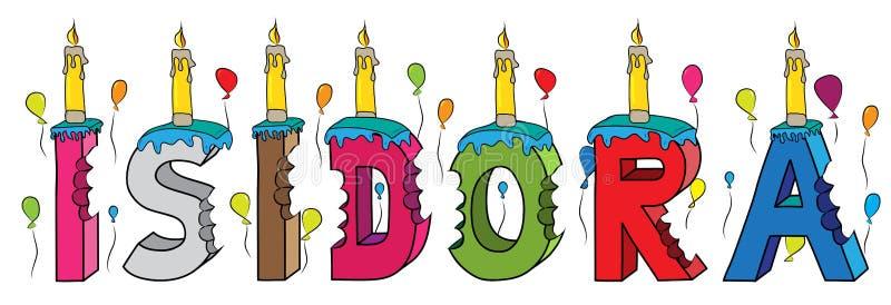 Isidora θηλυκό κέικ γενεθλίων ονόματος δαγκωμένο ζωηρόχρωμο τρισδιάστατο γράφοντας με τα κεριά και τα μπαλόνια ελεύθερη απεικόνιση δικαιώματος