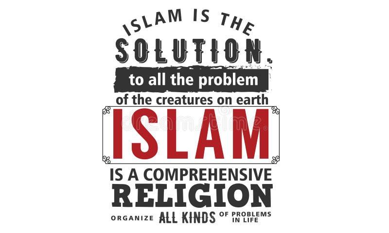 Islam är lösningen till allt problem av varelserna på jord royaltyfri illustrationer