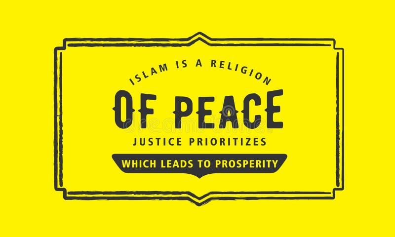 Islam jest religią pokój sprawiedliwość która prowadzi dobrobyt priorytetyzuje ilustracji