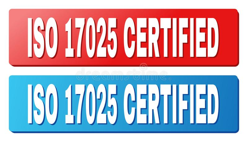 ISO 17025 CERTIFIED Caption on Blue and Red Rectangle Buttons. ISO 17025 CERTIFIED text on rounded rectangle buttons. Designed with white caption with shadow and royalty free illustration