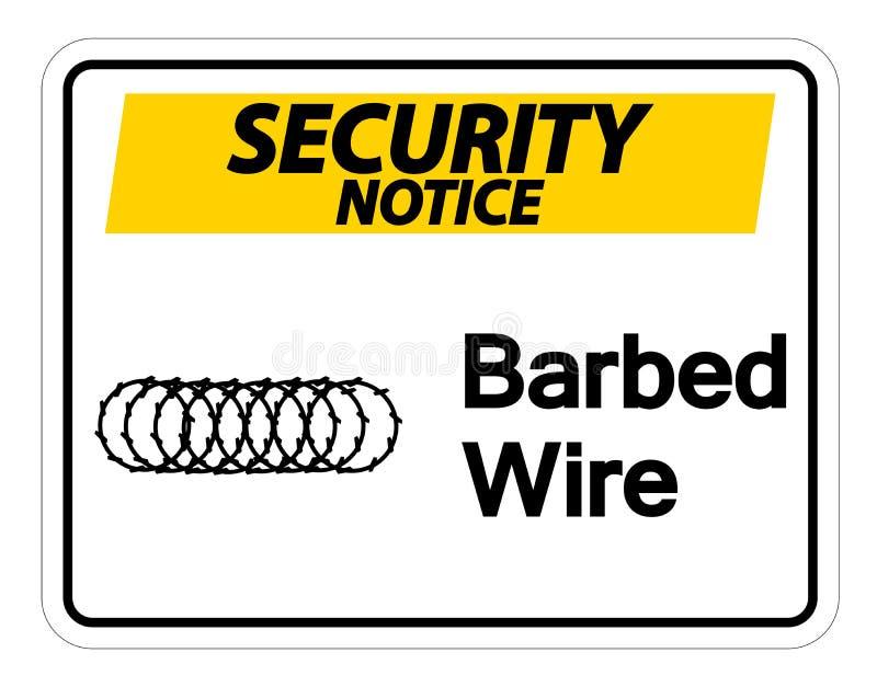 Isolat de signe de symbole de barbelé d'avis de sécurité sur le fond blanc, illustration de vecteur illustration stock