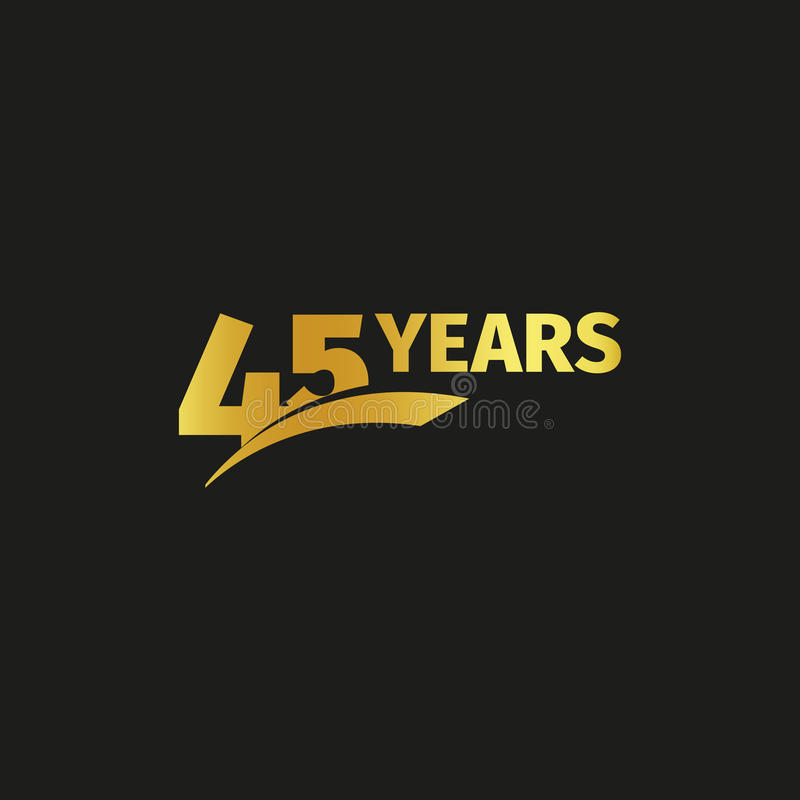Isolated abstract golden 45th anniversary logo on black background. 45 number logotype. Forty five years jubilee. Celebration icon. Forty-fifth birthday emblem royalty free illustration