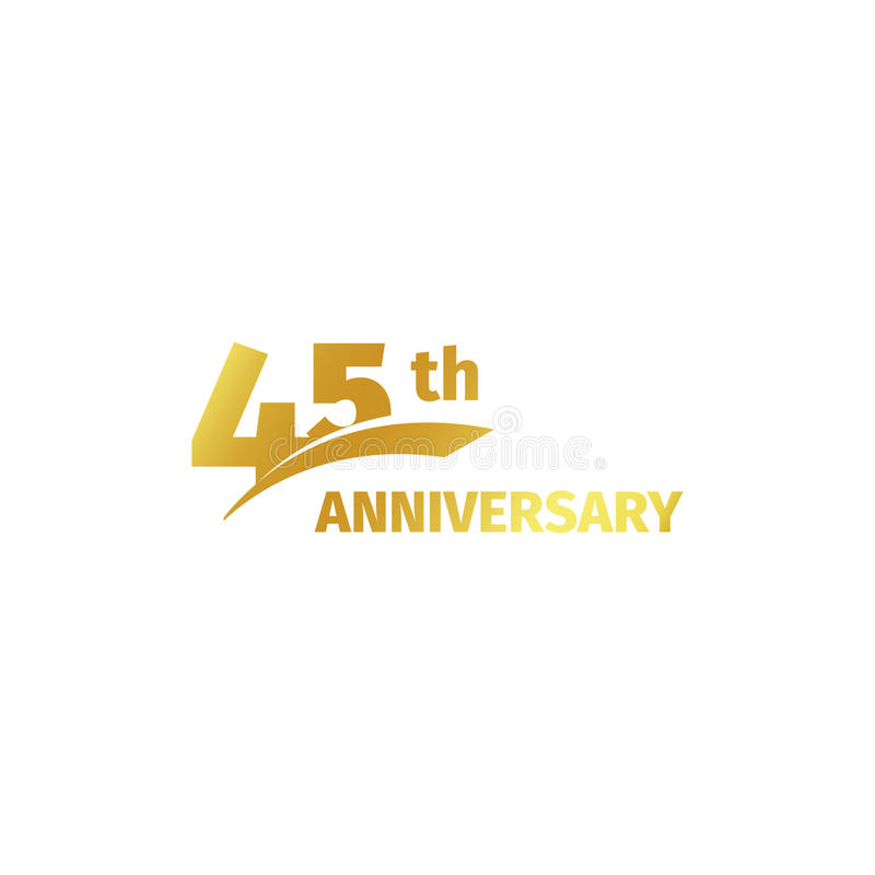 Isolated abstract golden 45th anniversary logo on white background. 45 number logotype. Forty-five years jubilee. Celebration icon. Birthday emblem. Vector stock illustration