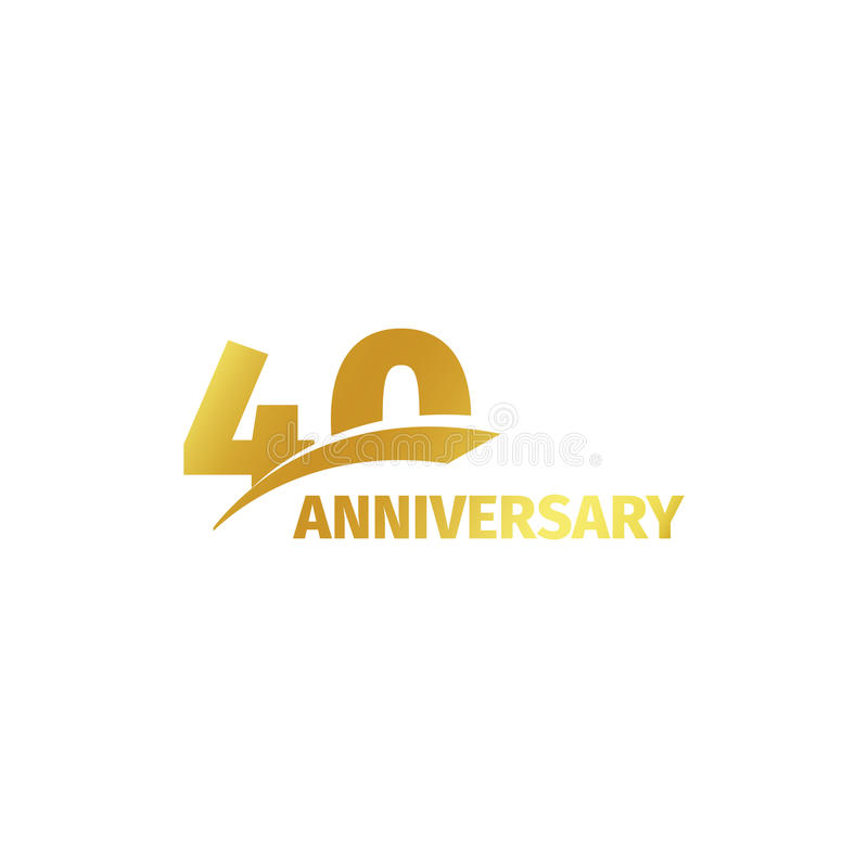 Isolated abstract golden 40th anniversary logo on white background. 40 number logotype. Forty years jubilee celebration. Icon. Fortieth birthday emblem. Vector stock illustration