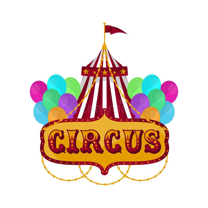 Isolated circus tent. With balloons and text - Vector illustration stock illustration