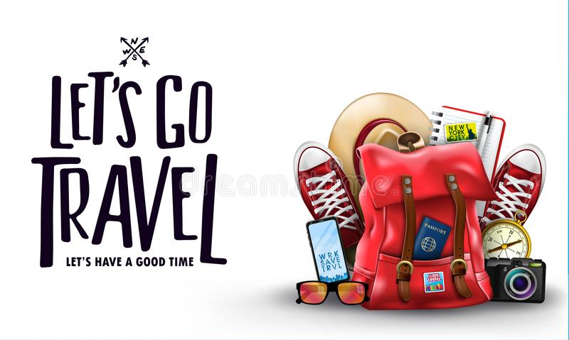 Isolated Let`s Go Travel Let Us Have A Good Time Lettering Promotion Banner with 3D Realistic Items. Like Backpack, Sneakers, Compass, Mobile Phone, Sunglasses stock illustration