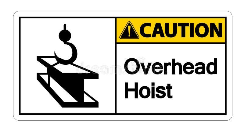 Isolato sopraelevato del segno di simbolo della gru di cautela su fondo bianco, illustrazione ENV di vettore 10 royalty illustrazione gratis