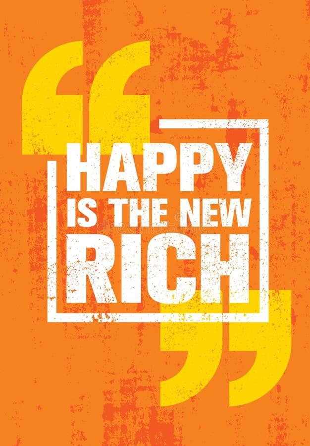 Ist die neuen Reichen glücklich Anspornende kreative Motivations-Zitat-Plakat-Schablone Vektor-Typografie-Fahnen-Konzept des Entw lizenzfreie abbildung