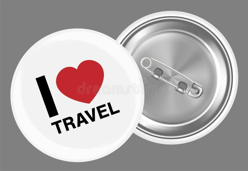 Istna biała stalowa broszka z kocham podróży słowo ilustracja wektor