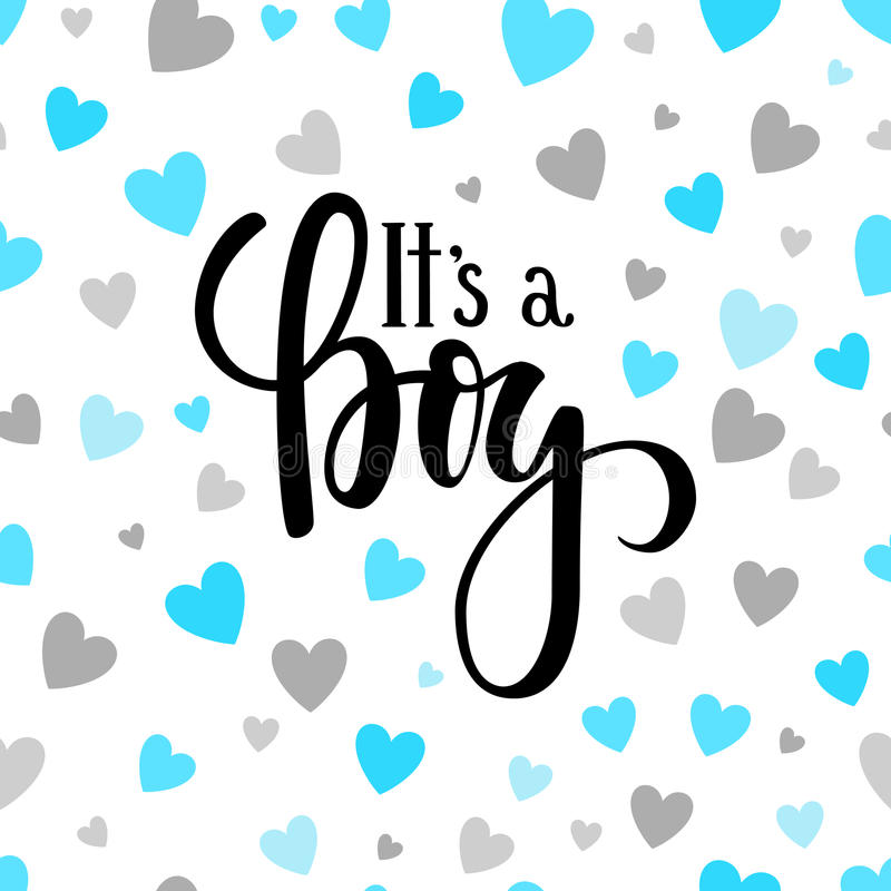 Free It S A Boy. Hand Drawn Calligraphy And Brush Pen Lettering On White Background With Blue And Silver Hearts. Design For Royalty Free Stock Image - 98477156