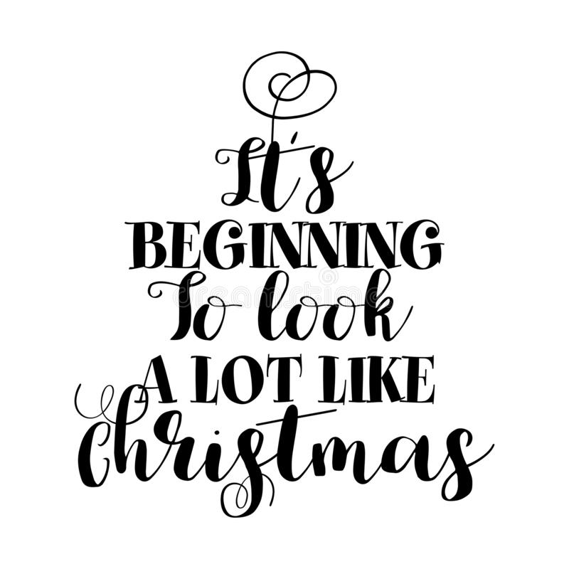 Free `It`s Beginning To Look A Lot Like Christmas` Royalty Free Stock Photos - 134124858