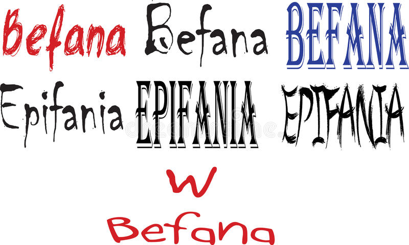 Italian words Epifania and Befana. Illustration of the Italian words Epifania and Befana written in different fonts on a white background vector illustration