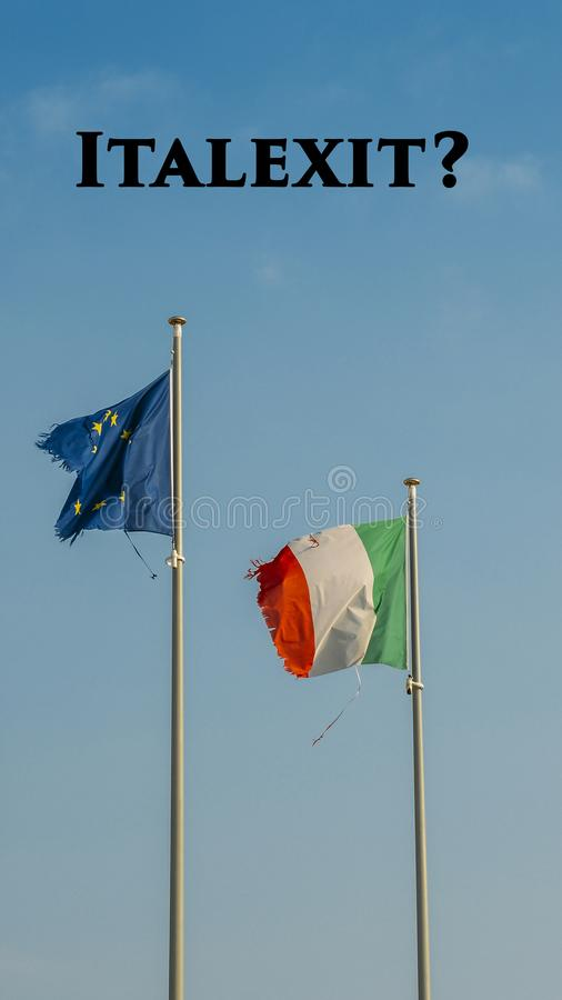 Italy flag and Europe flag waving together on a mast in isolated the blue sky background. Message on top writen Italexit, which is. Short for Italy Exit of the stock photography