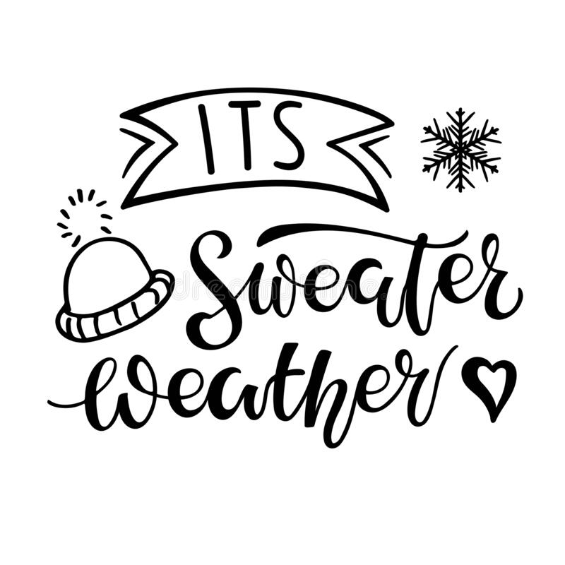 Sweater Weather Lettering Calligraphy Stock Illustrations 97 Sweater Weather Lettering Calligraphy Stock Illustrations Vectors Clipart Dreamstime