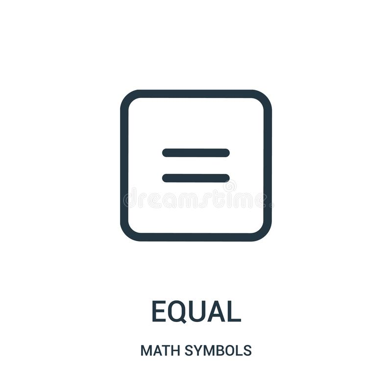 jämbördig symbolsvektor från matematiksymbolsamling Tunn linje illustration för vektor för jämlikeöversiktssymbol stock illustrationer
