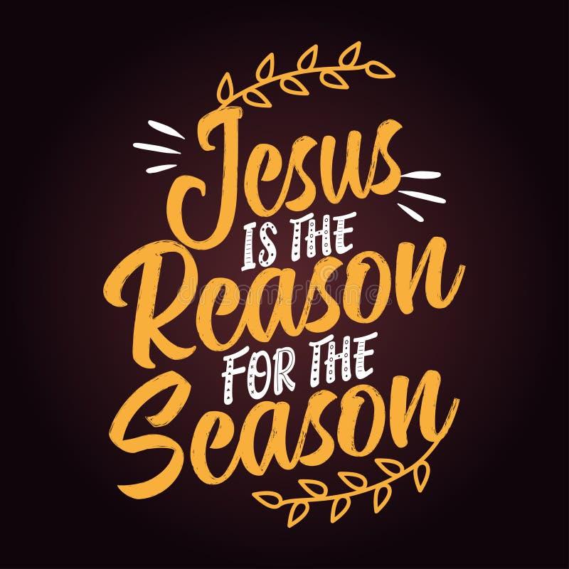 Jésus est la raison de la saison illustration libre de droits